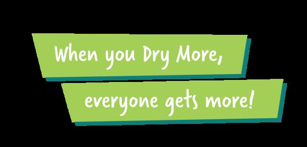 Dry More Slogan-01